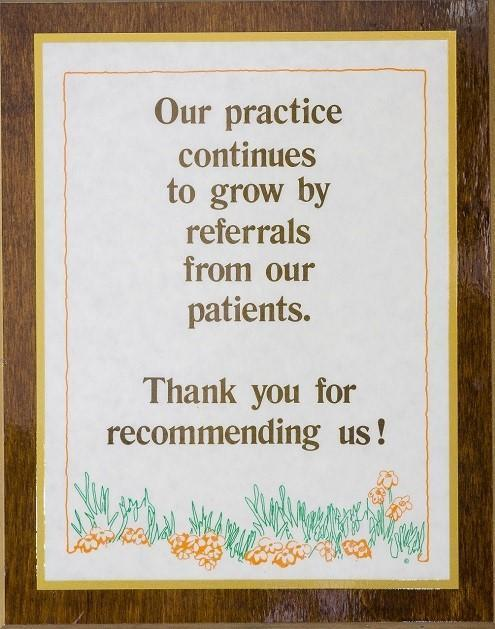 A plaque that thanks patients for referrals to The Philadelphia Dentist